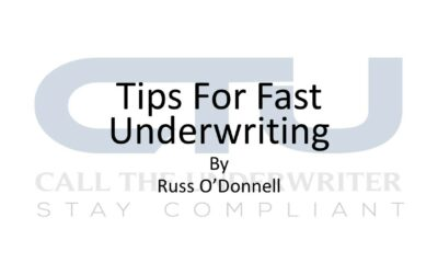 Tips For A Fast Underwriting