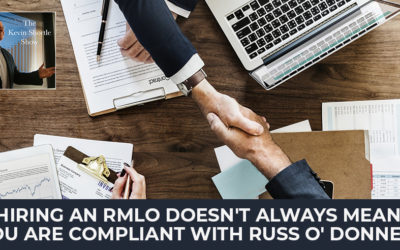 Hiring An RMLO Doesn't Always Mean You Are Compliant with Russ O' Donnell